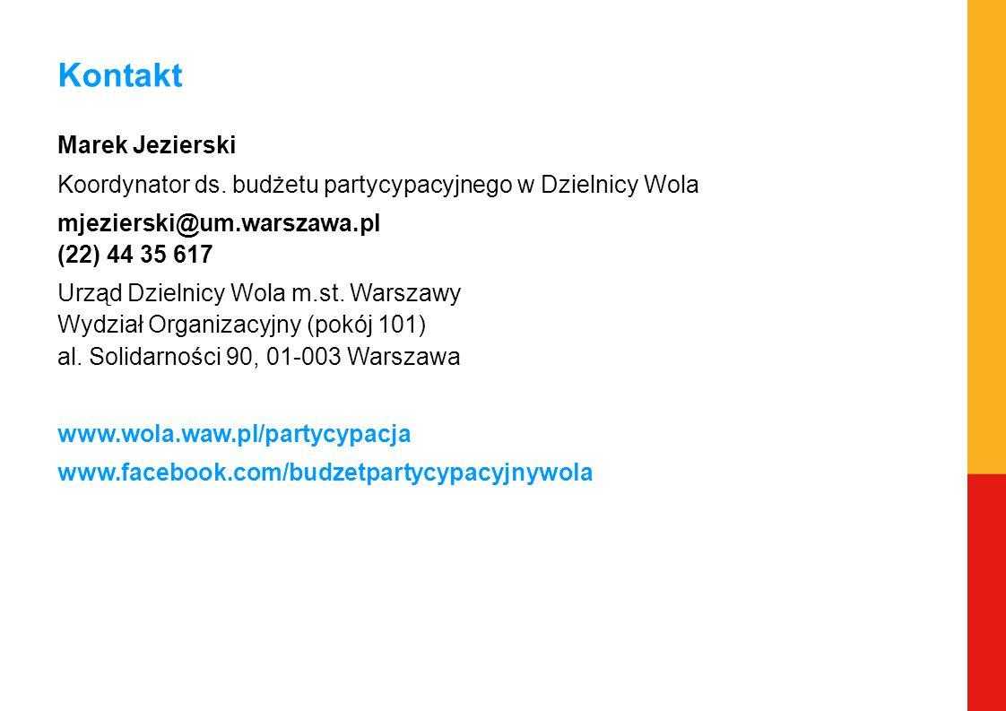 Kontakt Marek Jezierski Koordynator ds. budżetu partycypacyjnego w Dzielnicy Wola mjezierski@um.warszawa.pl (22) 44 35 617 Urząd Dzielnicy Wola m.st.