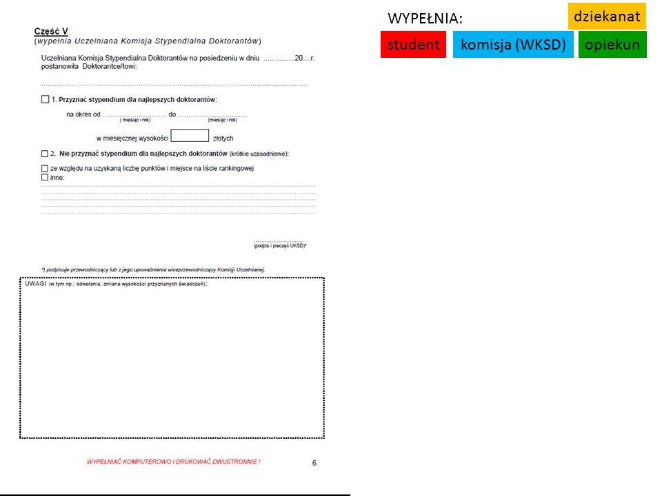 studentkomisja (WKSD)opiekun WYPEŁNIA: dziekanat