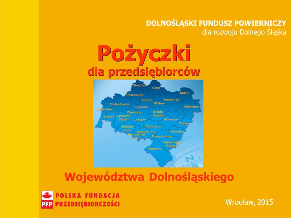 Tytuł prezentacji BGK Miasto, data Wrocław, 2015 Pożyczki dla przedsiębiorców Województwa Dolnośląskiego