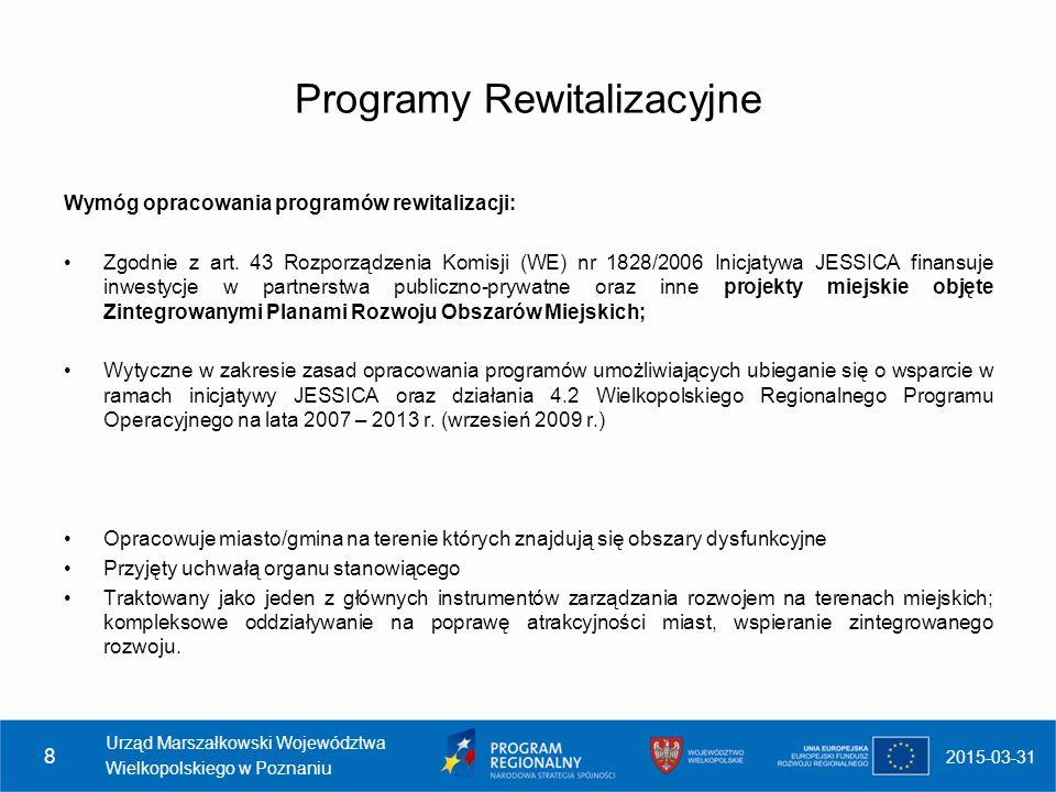 2015-03-31 Urząd Marszałkowski Województwa Wielkopolskiego w Poznaniu 9 Metody wyznaczania obszarów dysfunkcyjnych (1) w oparciu o kryteria stosowane w ramach programu ZPORR; w oparciu o kryteria stosowane w ramach Inicjatywy Wspólnotowej URBAN II; w oparciu o kryteria odnoszące się do wspierania działań z zakresu mieszkalnictwa; W przypadku obszarów dysfunkcyjnych, na których trudne byłoby wykorzystanie skwantyfikowanych wskaźników (obszary niezamieszkane lub słabo zaludnione) przygotowywany jest ich szczegółowy opis, ze wskazaniem powodów, dla których powinny zostać podane działaniom rewitalizacyjnym.