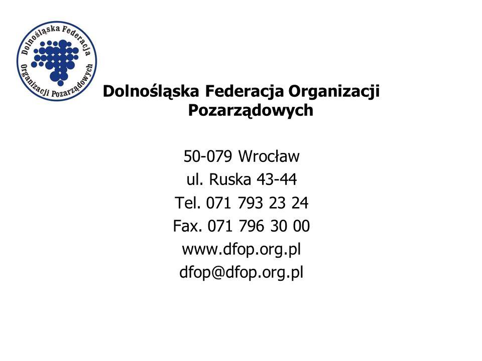 Dolnośląska Federacja Organizacji Pozarządowych 50-079 Wrocław ul.