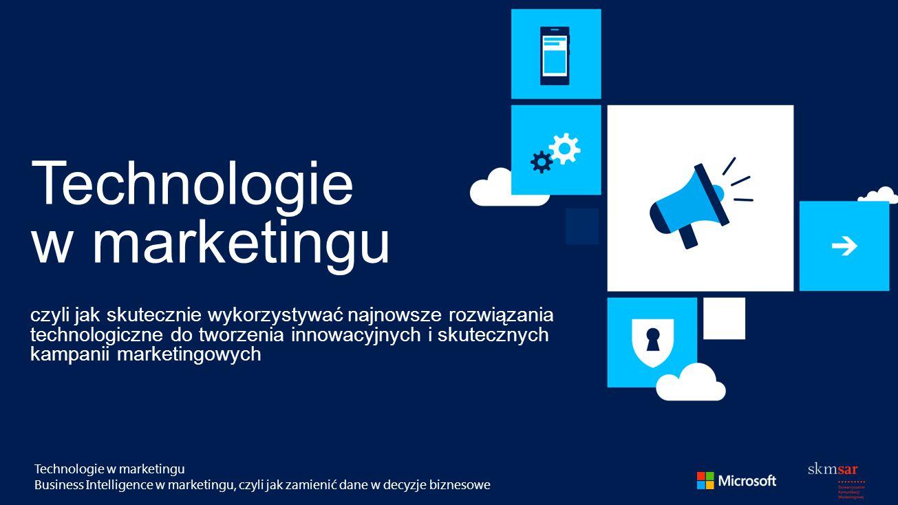 Technologie w marketingu Business Intelligence w marketingu, czyli jak zamienić dane w decyzje biznesowe Technologie w marketingu czyli jak skutecznie wykorzystywać najnowsze rozwiązania technologiczne do tworzenia innowacyjnych i skutecznych kampanii marketingowych