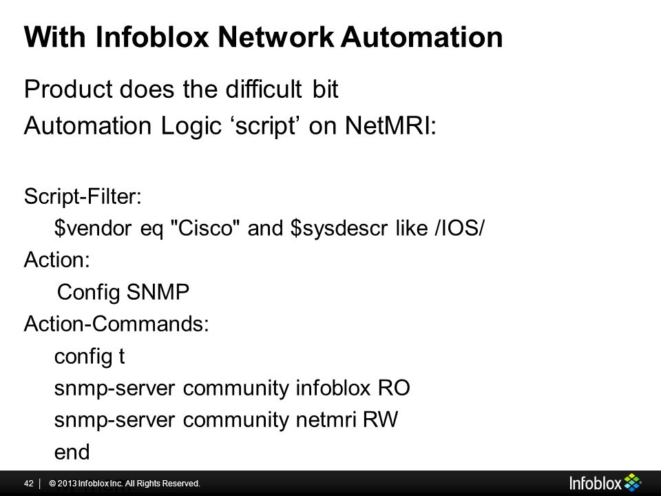 With Infoblox Network Automation Product does the difficult bit Automation Logic 'script' on NetMRI: Script-Filter: $vendor eq