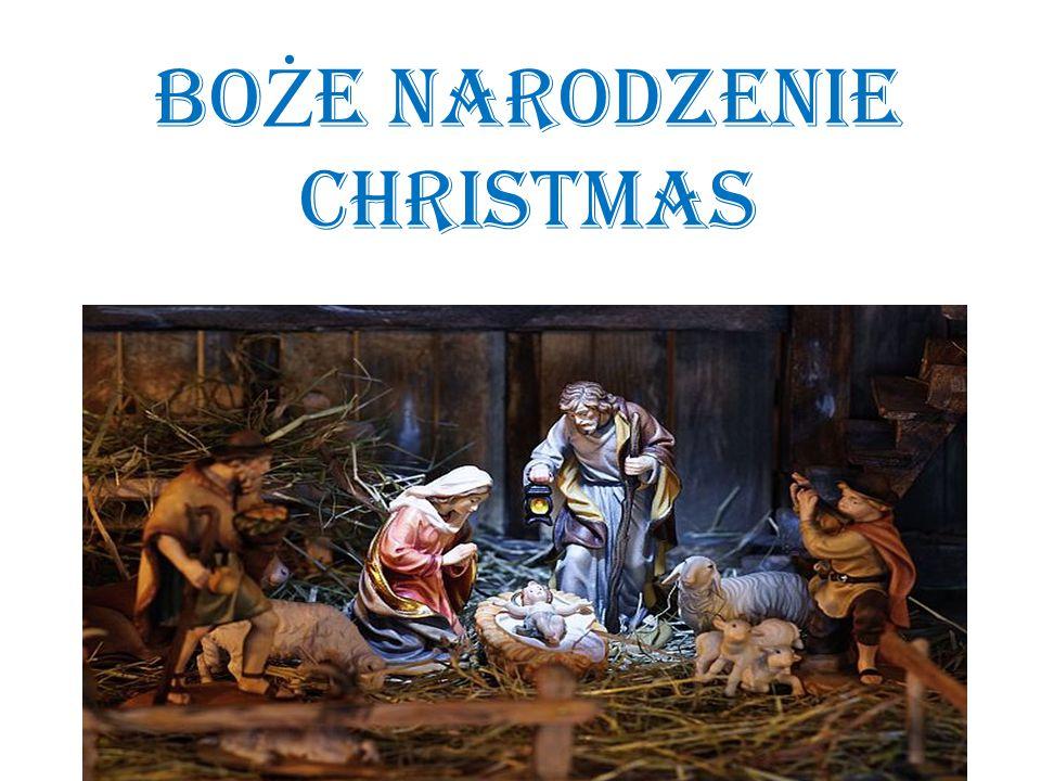BO Ż E NARODZENIE Christmas