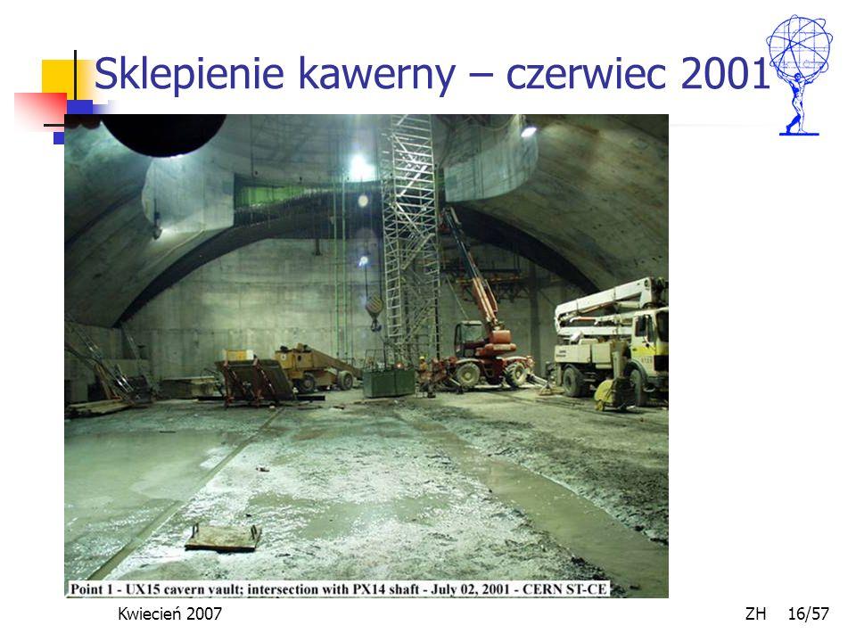 Kwiecień 2007 ZH 16/57 Sklepienie kawerny – czerwiec 2001