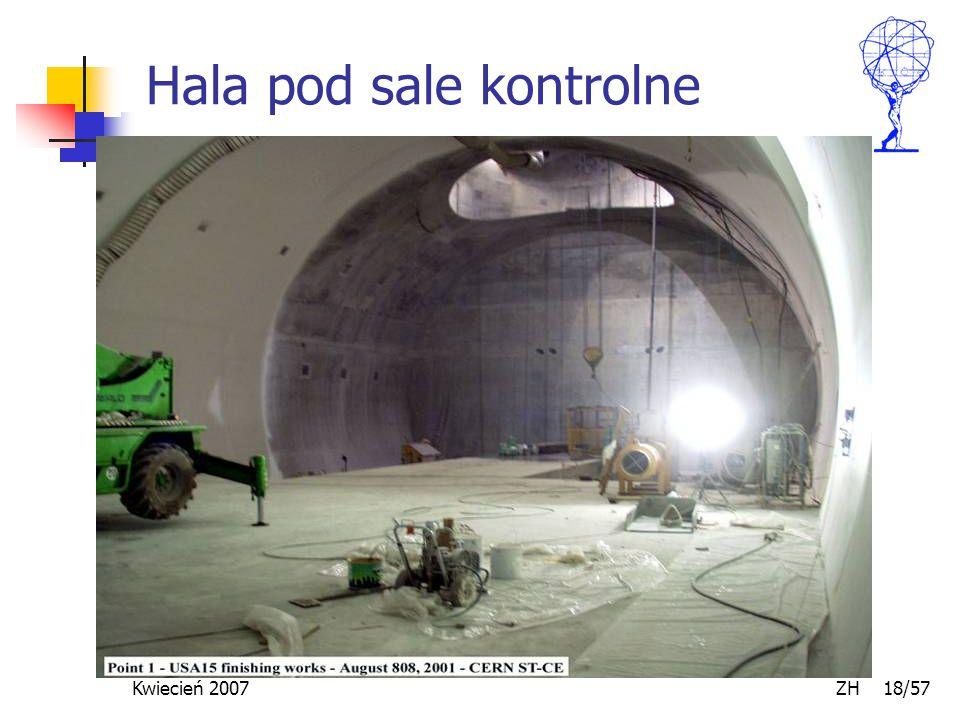 Kwiecień 2007 ZH 18/57 Hala pod sale kontrolne