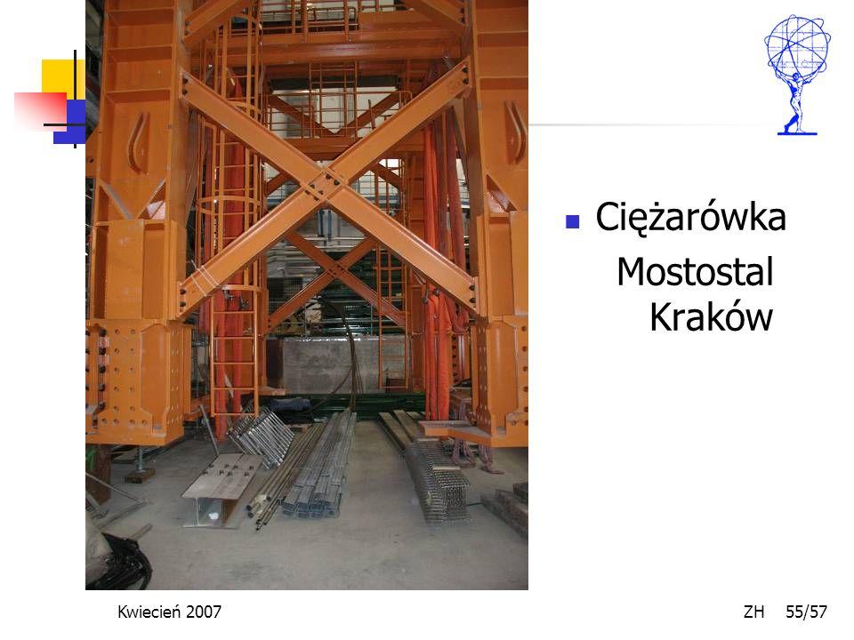 Kwiecień 2007 ZH 55/57 Ciężarówka Mostostal Kraków