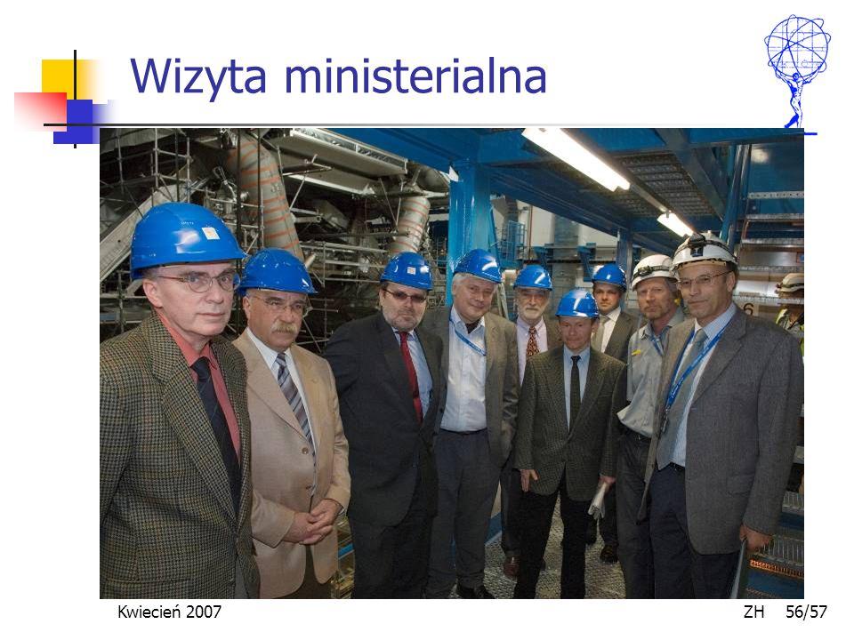 Kwiecień 2007 ZH 56/57 Wizyta ministerialna