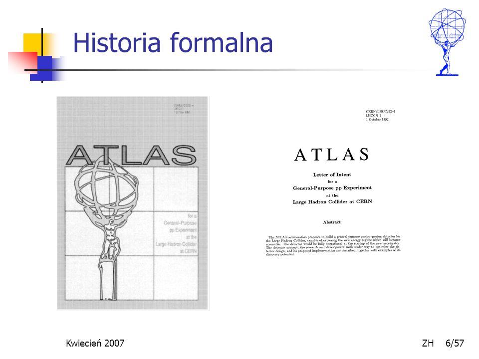Kwiecień 2007 ZH 6/57 Historia formalna