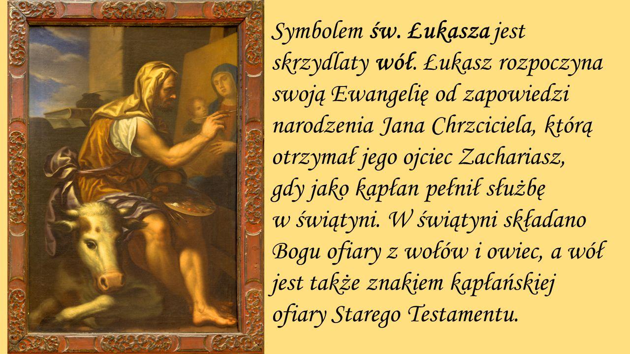 Symbolem św. Łukasza jest skrzydlaty wół. Łukasz rozpoczyna swoją Ewangelię od zapowiedzi narodzenia Jana Chrzciciela, którą otrzymał jego ojciec Zach