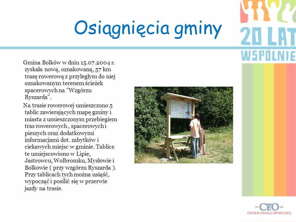Osiągnięcia gminy Gmina Bolków w dniu 15.07.2004 r. zyskała nową, oznakowaną, 57 km trasę rowerową z przyległym do niej oznakowanym terenem ścieżek sp