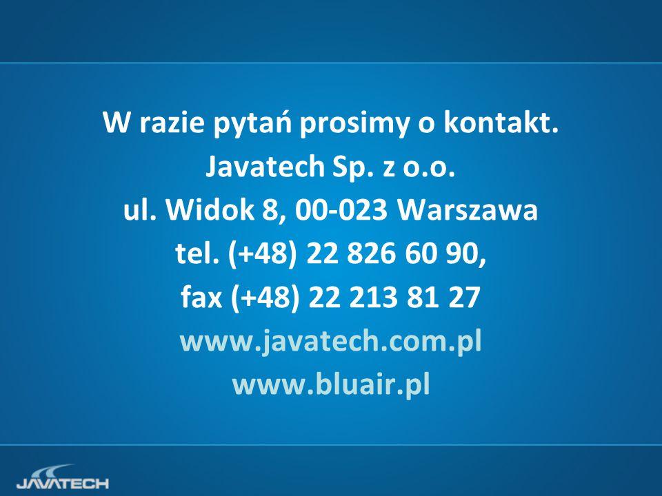 W razie pytań prosimy o kontakt. Javatech Sp. z o.o.