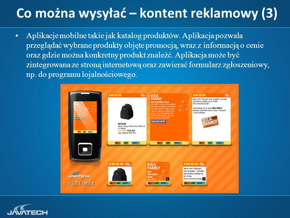 Co można wysyłać – kontent reklamowy (3) Aplikacje mobilne takie jak katalog produktów.
