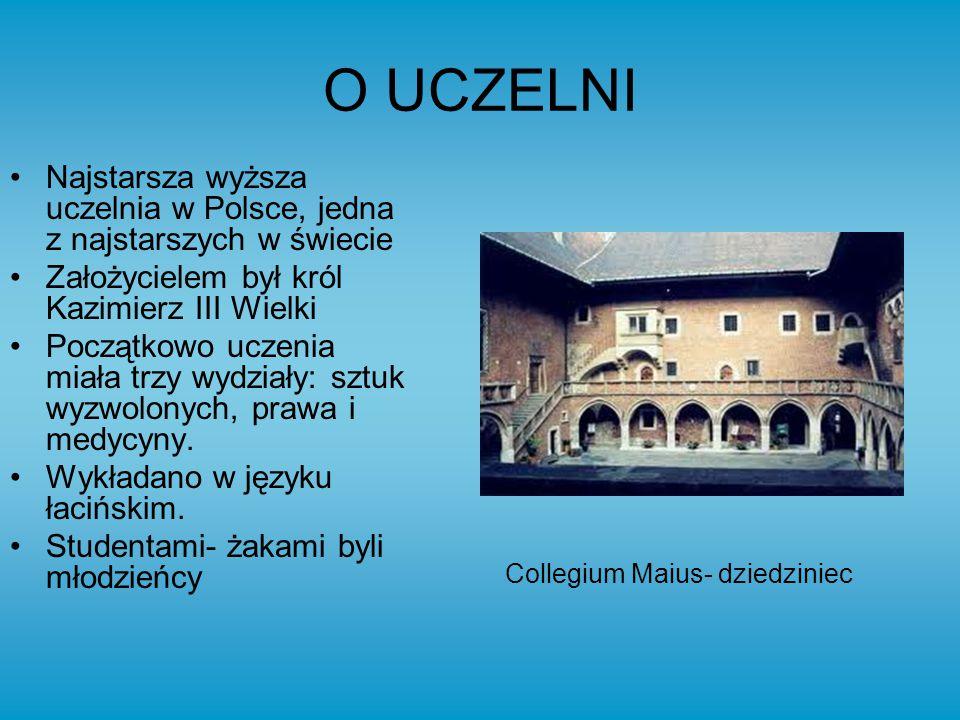 O UCZELNI Najstarsza wyższa uczelnia w Polsce, jedna z najstarszych w świecie Założycielem był król Kazimierz III Wielki Początkowo uczenia miała trzy wydziały: sztuk wyzwolonych, prawa i medycyny.