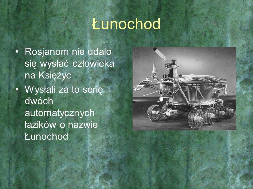 Łunochod Rosjanom nie udało się wysłać człowieka na Księżyc Wysłali za to serię dwóch automatycznych łazików o nazwie Łunochod