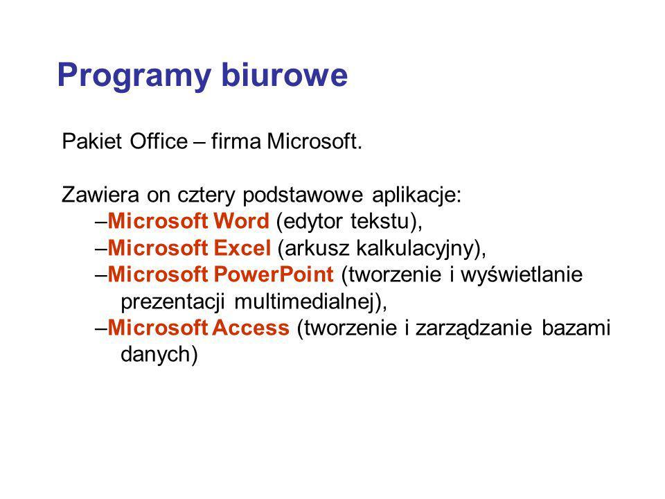 Pakiet Office – firma Microsoft. Zawiera on cztery podstawowe aplikacje: –Microsoft Word (edytor tekstu), –Microsoft Excel (arkusz kalkulacyjny), –Mic