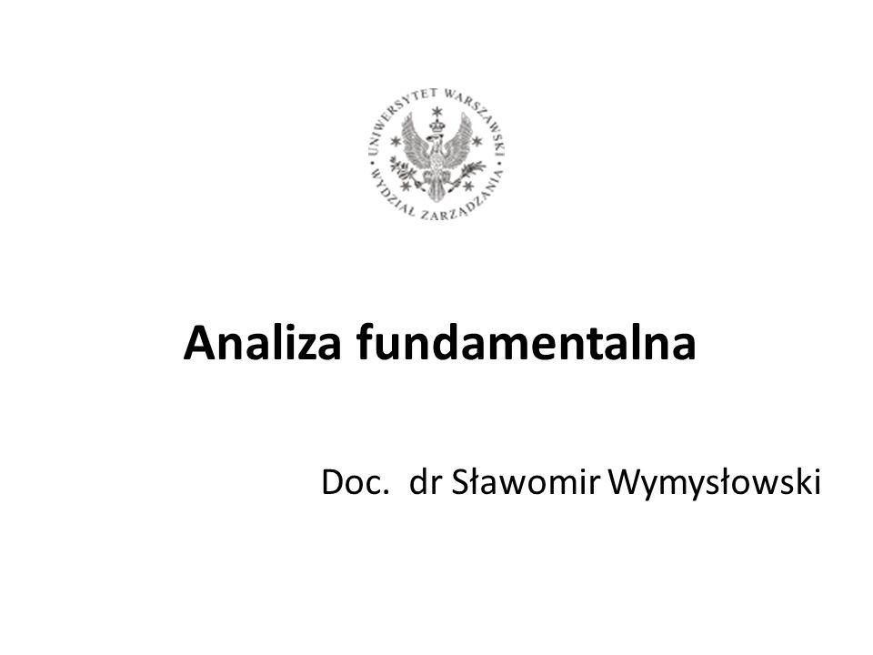 Analiza fundamentalna Doc. dr Sławomir Wymysłowski