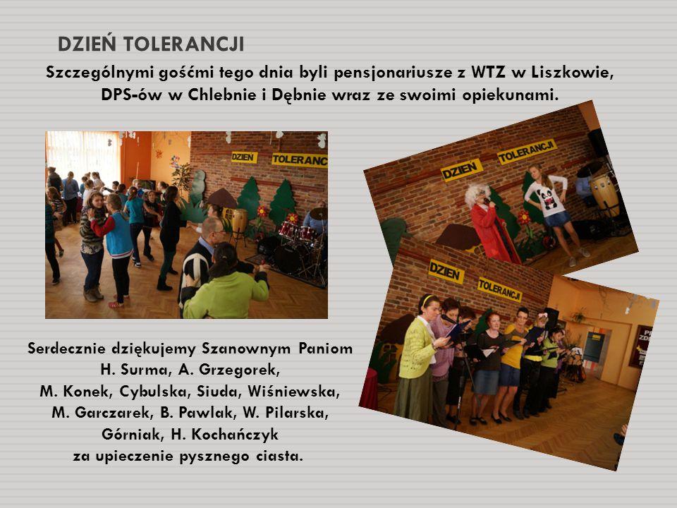 DZIEŃ TOLERANCJI Szczególnymi gośćmi tego dnia byli pensjonariusze z WTZ w Liszkowie, DPS-ów w Chlebnie i Dębnie wraz ze swoimi opiekunami. Serdecznie