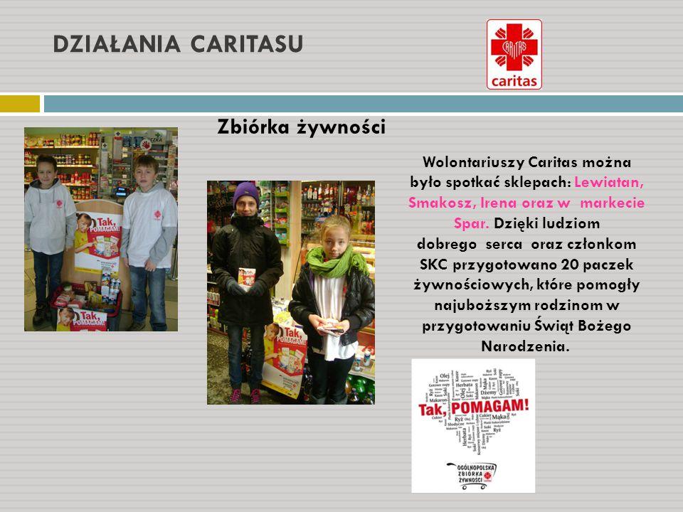DZIAŁANIA CARITASU Zbiórka żywności Wolontariuszy Caritas można było spotkać sklepach: Lewiatan, Smakosz, Irena oraz w markecie Spar. Dzięki ludziom d