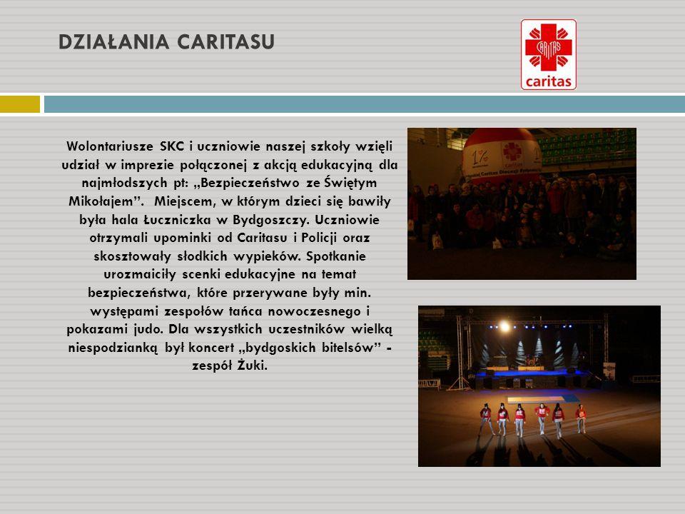 """DZIAŁANIA CARITASU Wolontariusze SKC i uczniowie naszej szkoły wzięli udział w imprezie połączonej z akcją edukacyjną dla najmłodszych pt: """"Bezpieczeń"""
