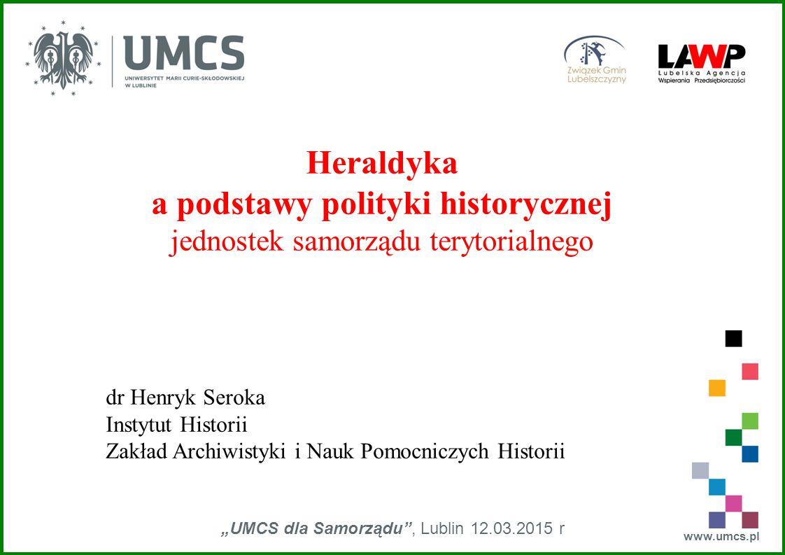 www.umcs.pl Herby samorządowe w dawnej Polsce przedstawienie państwa polskiego z 1505 r.