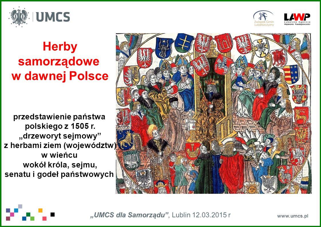 """www.umcs.pl Herby samorządowe w dawnej Polsce przedstawienie państwa polskiego z 1505 r. """"drzeworyt sejmowy"""" z herbami ziem (województw) w wieńcu wokó"""