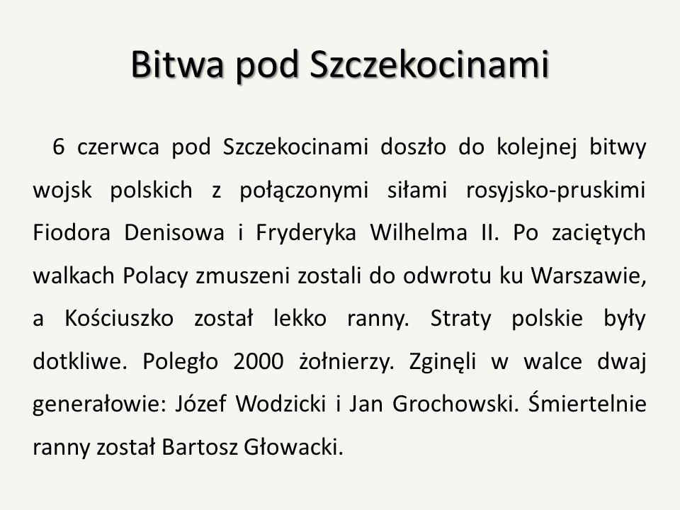 Bitwa pod Szczekocinami 6 czerwca pod Szczekocinami doszło do kolejnej bitwy wojsk polskich z połączonymi siłami rosyjsko-pruskimi Fiodora Denisowa i