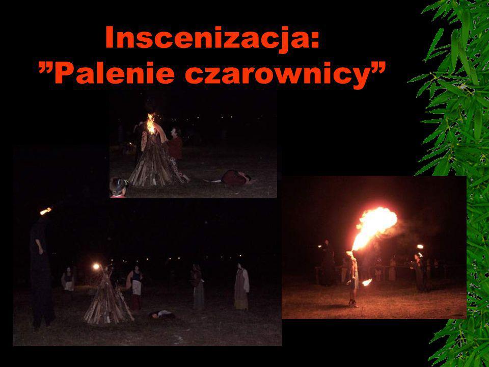 """Inscenizacja: """"Palenie czarownicy"""""""