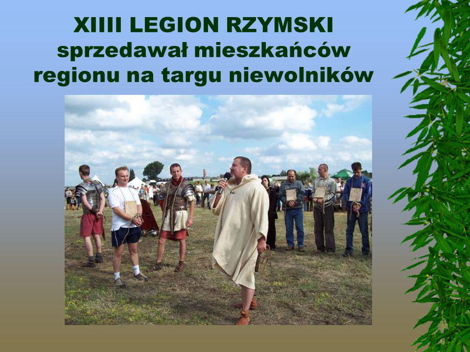 XIIII LEGION RZYMSKI sprzedawał mieszkańców regionu na targu niewolników
