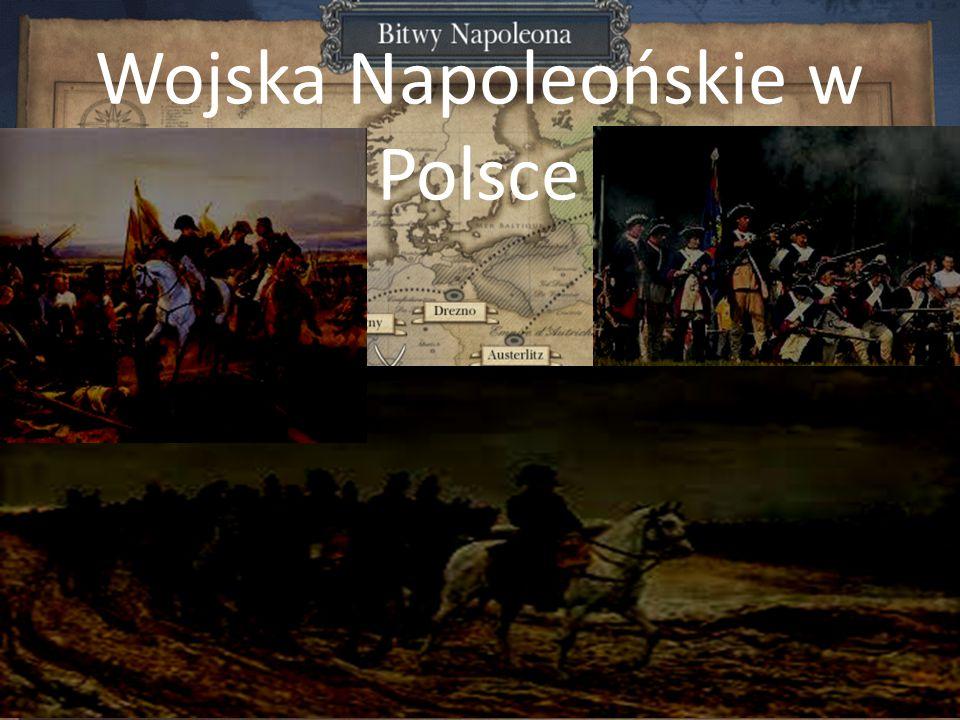 Wojska Napoleońskie w Polsce