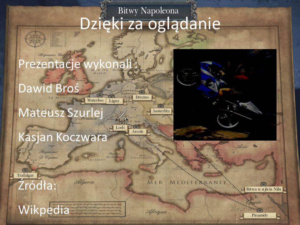 Dzięki za oglądanie Prezentacje wykonali : Dawid Broś Mateusz Szurlej Kasjan Koczwara Źródła: Wikpedia Google Grafika
