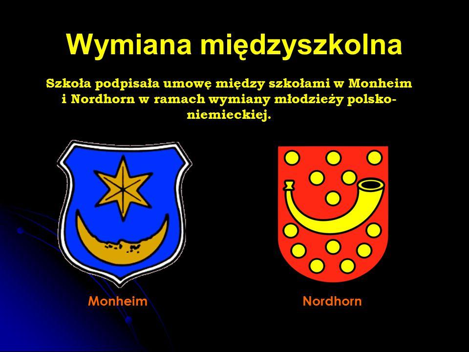 Wymiana międzyszkolna Szkoła podpisała umowę między szkołami w Monheim i Nordhorn w ramach wymiany młodzieży polsko- niemieckiej. MonheimNordhorn