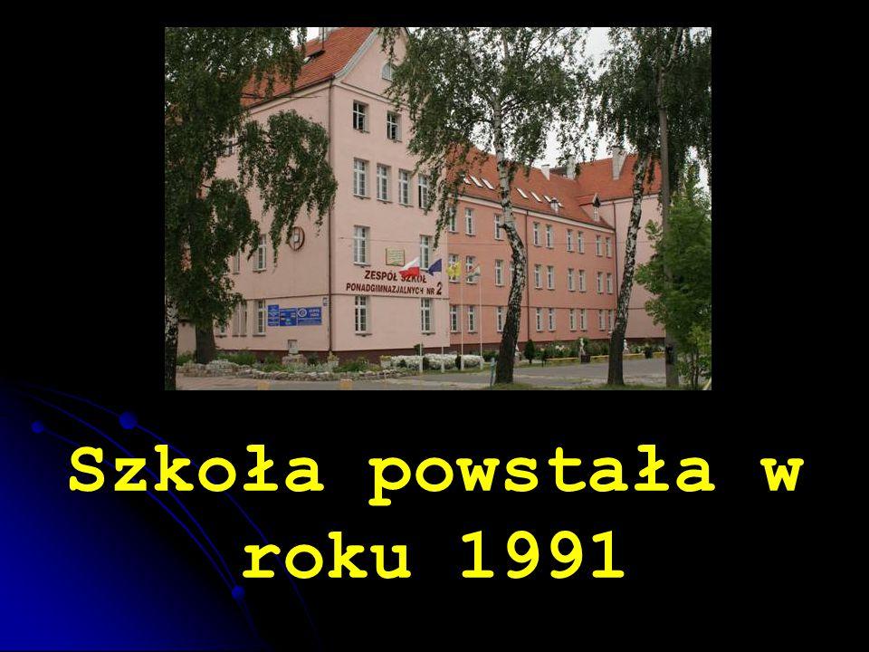 Szkoła powstała w roku 1991