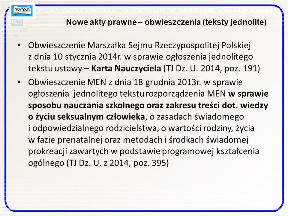 Nowe akty prawne – obwieszczenia (teksty jednolite) Obwieszczenie Marszałka Sejmu Rzeczypospolitej Polskiej z dnia 10 stycznia 2014r.
