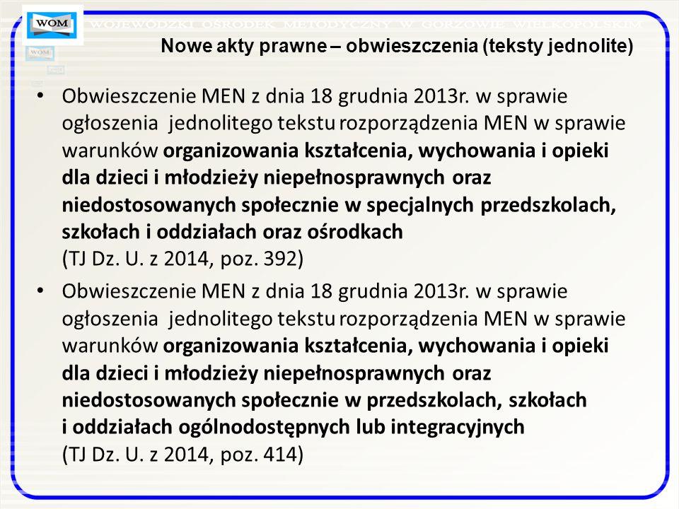 Nowe akty prawne – obwieszczenia (teksty jednolite) Obwieszczenie MEN z dnia 18 grudnia 2013r.