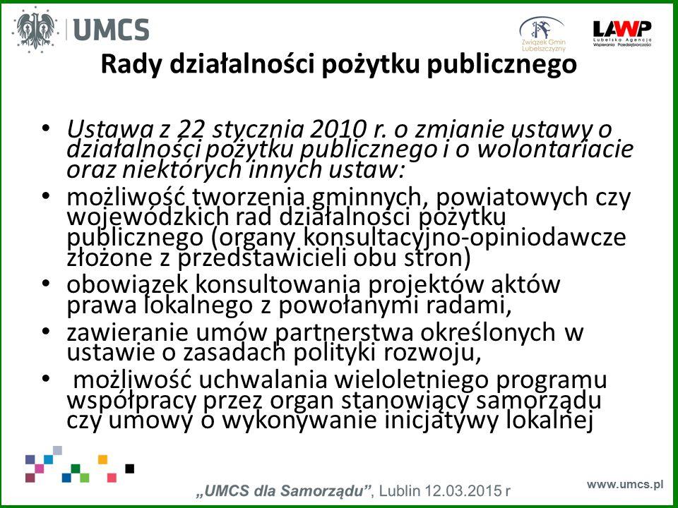www.umcs.pl Rady działalności pożytku publicznego Ustawa z 22 stycznia 2010 r. o zmianie ustawy o działalności pożytku publicznego i o wolontariacie o