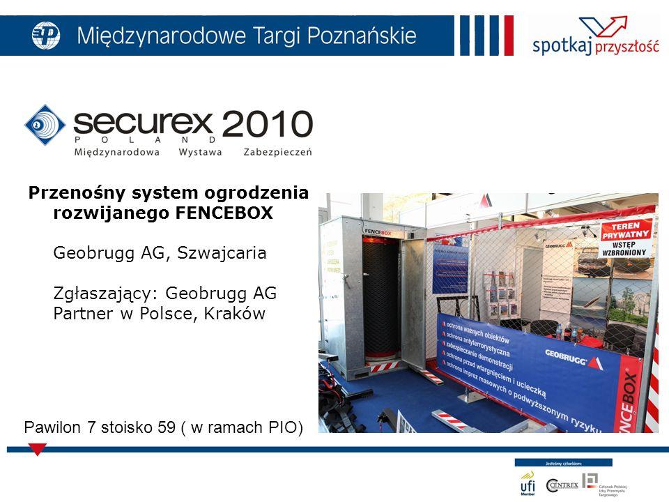6 Pawilon 7 stoisko 59 ( w ramach PIO) Przenośny system ogrodzenia rozwijanego FENCEBOX Geobrugg AG, Szwajcaria Zgłaszający: Geobrugg AG Partner w Polsce, Kraków