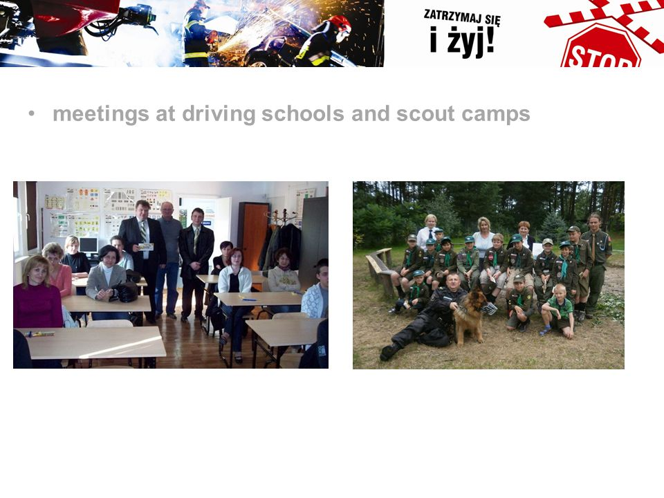 meetings at driving schools and scout camps