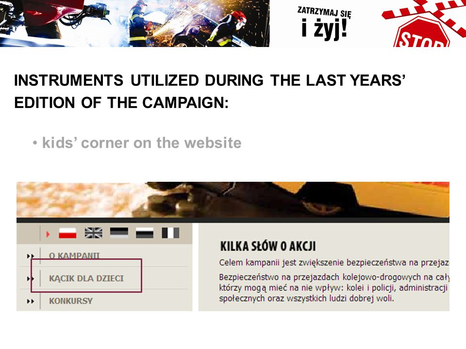 INSTRUMENTS UTILIZED DURING THE LAST YEARS' EDITION OF THE CAMPAIGN: kids' corner on the website