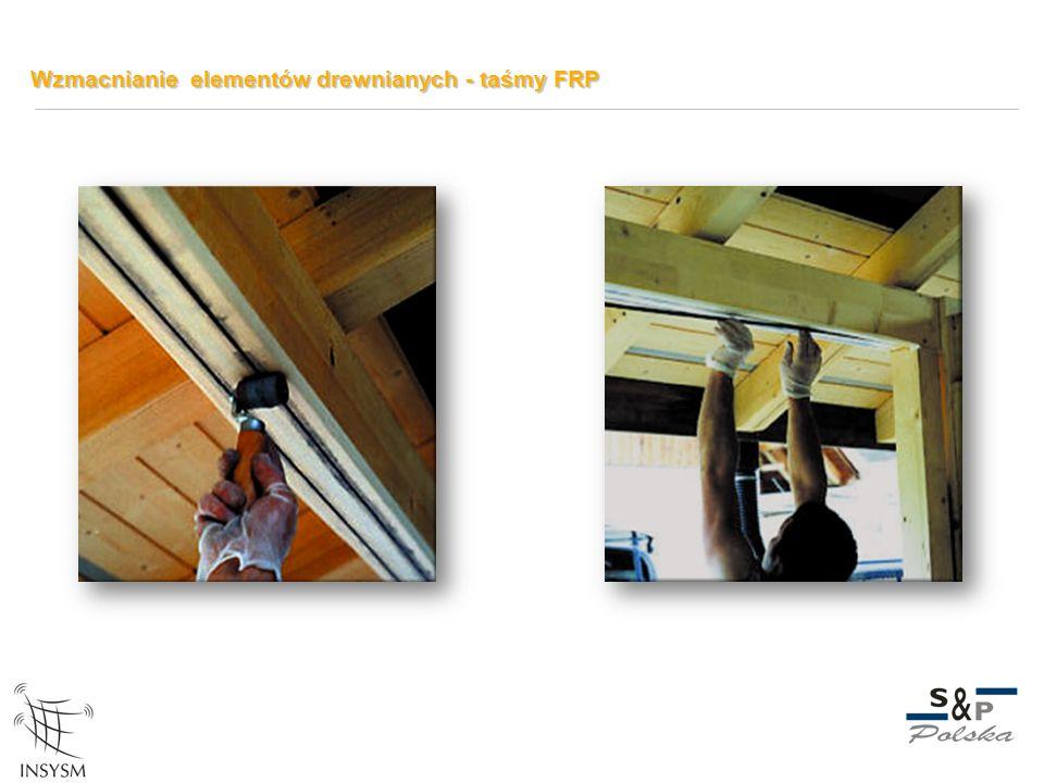 Wzmacnianie elementów drewnianych - taśmy FRP