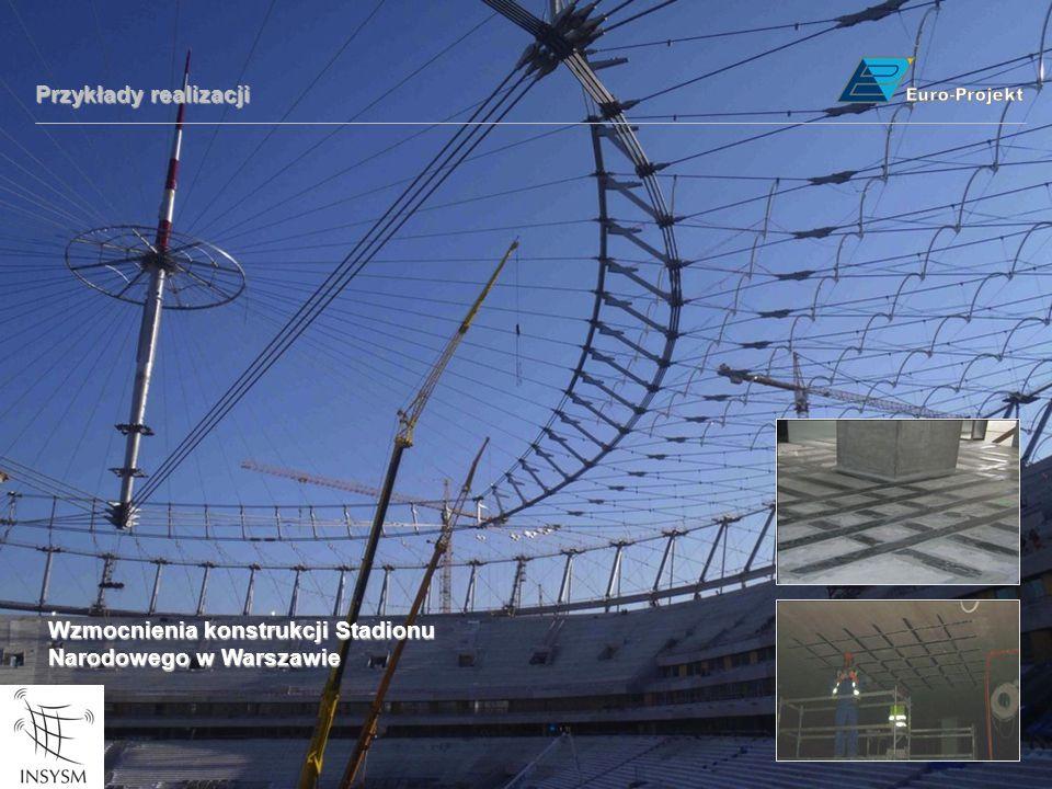 Przykłady realizacji Wzmocnienia konstrukcji Stadionu Narodowego w Warszawie
