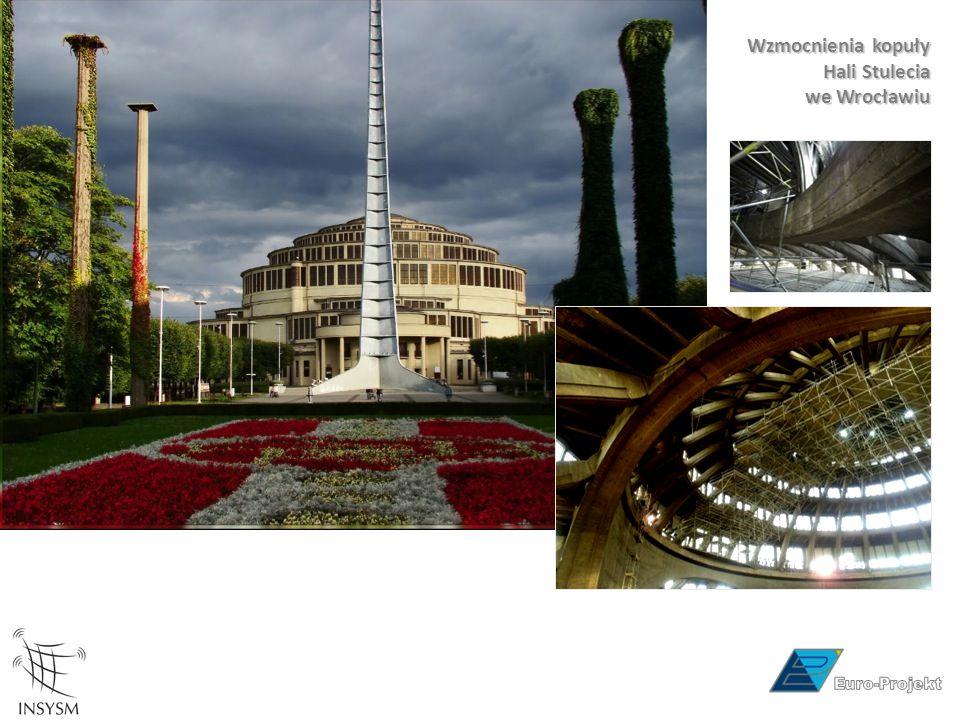 Wzmocnienia kopuły Hali Stulecia we Wrocławiu