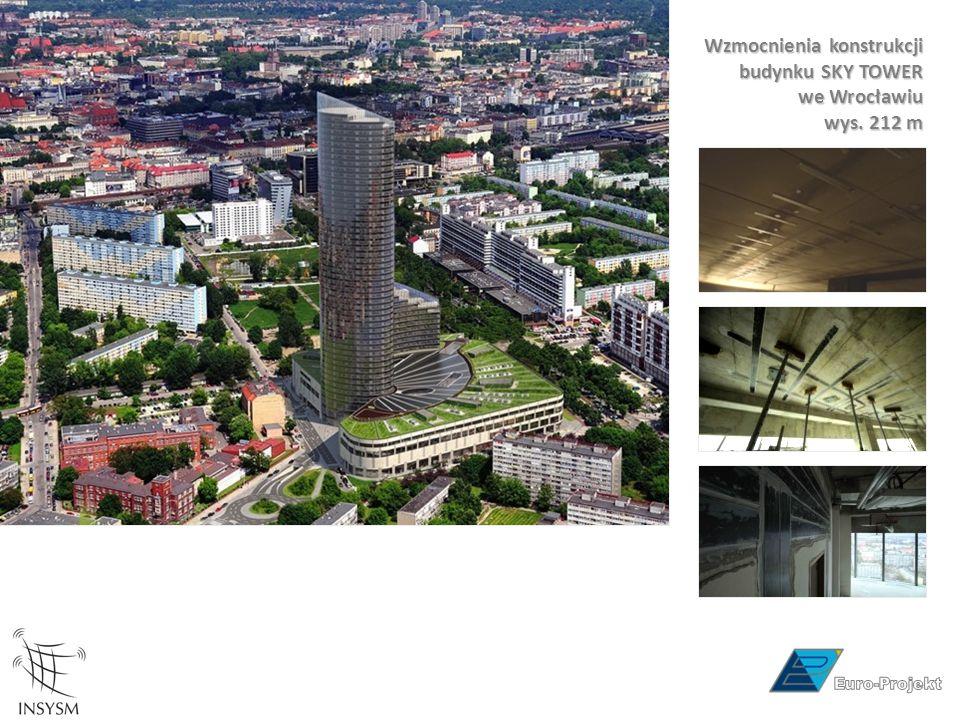 Wzmocnienia konstrukcji budynku SKY TOWER we Wrocławiu wys. 212 m