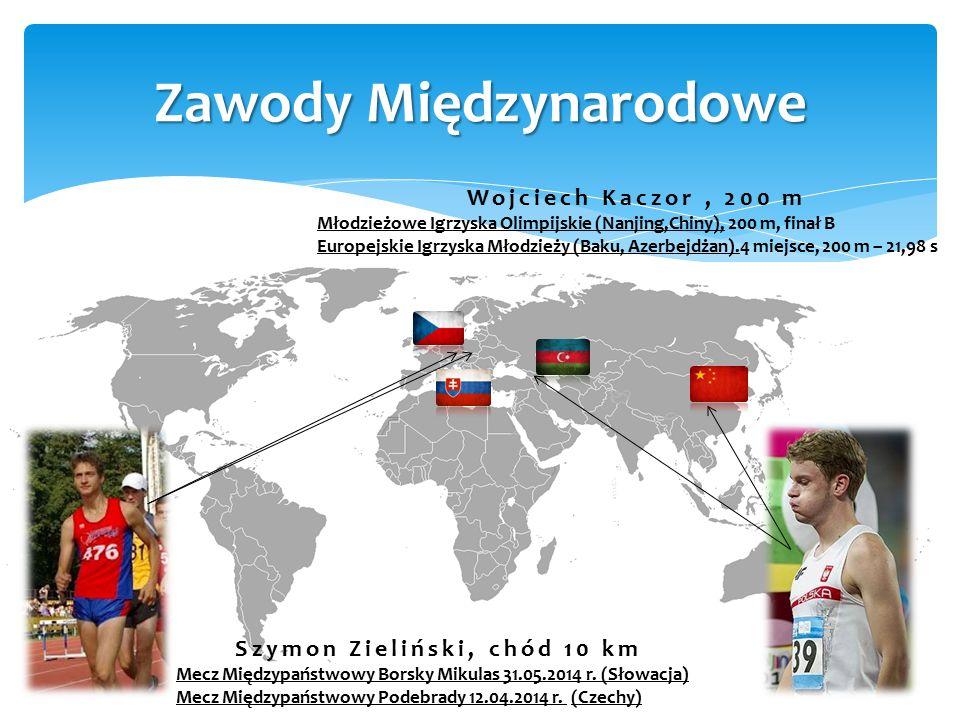 Zawody Międzynarodowe Szymon Zieliński, chód 10 km Mecz Międzypaństwowy Borsky Mikulas 31.05.2014 r. (Słowacja) Mecz Międzypaństwowy Podebrady 12.04.2