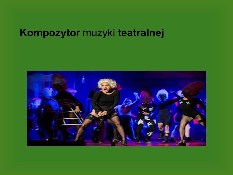 Kompozytor muzyki teatralnej