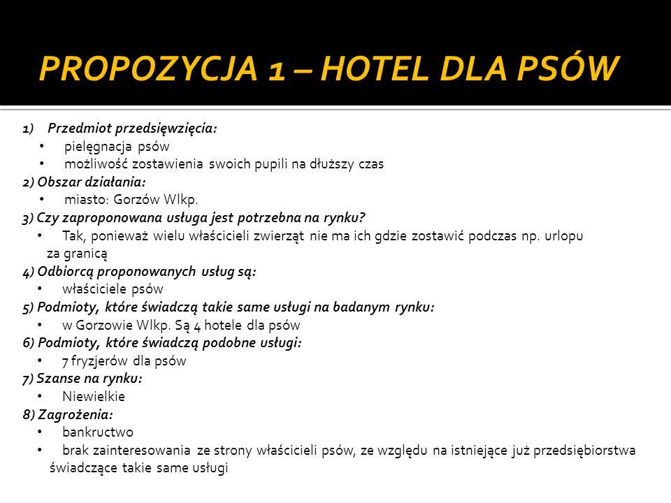 1 ) Przedmiot przedsięwzięcia: Zapewnienie rozrywki, zagospodarowania czasu wolnego 2) Obszar działania: miasto: Gorzów Wlkp.