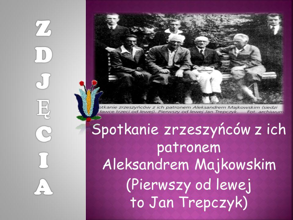 Spotkanie zrzeszyńców z ich patronem Aleksandrem Majkowskim (Pierwszy od lewej to Jan Trepczyk)