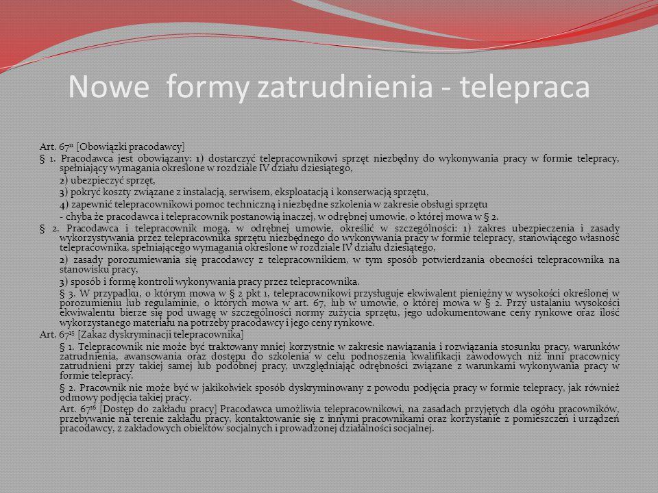 Nowe formy zatrudnienia - telepraca Art.67 11 [Obowiązki pracodawcy] § 1.