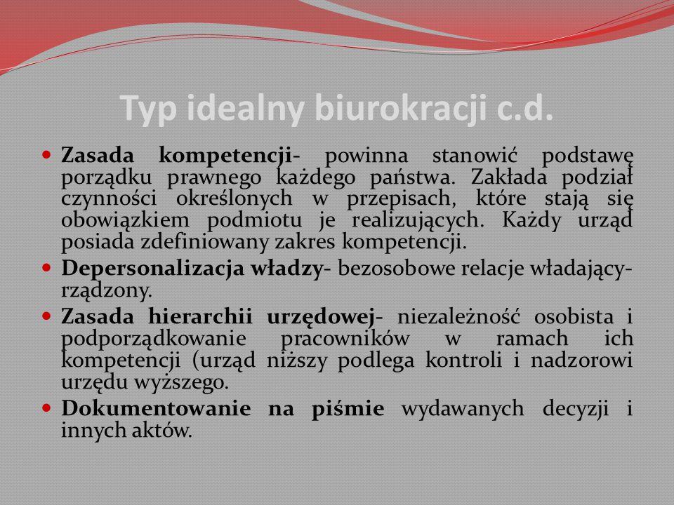 Typ idealny biurokracji c.d.