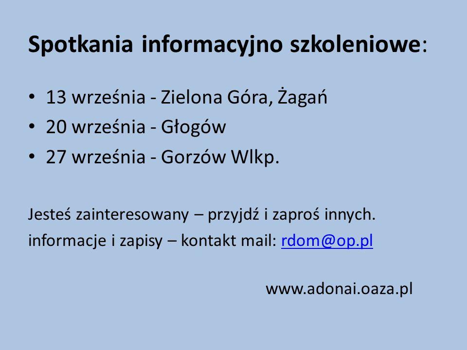 Spotkania informacyjno szkoleniowe: 13 września - Zielona Góra, Żagań 20 września - Głogów 27 września - Gorzów Wlkp.